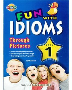 Fun with Idioms Through Pictures 1