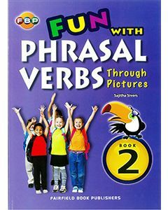 Fun with Phrasal Verbs Through Pictures 2