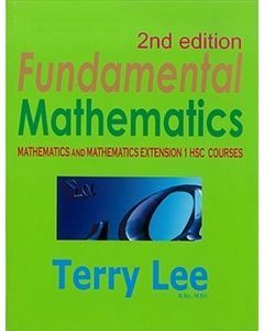 Fundamental Mathematics: Mathematics and Extension 1 HSC Courses 2nd Edition