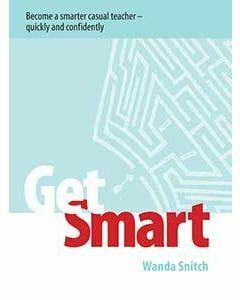 Get Smart: Becoming a smarter casual teacher