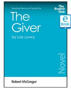 The Giver: English Club Teacher Resource Packet ebook