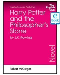 Harry Potter and the Philosopher's Stone: English Club Teacher Resource Packet ebook