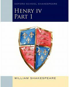 King Henry IV Part 1 (Oxford School Shakespeare)