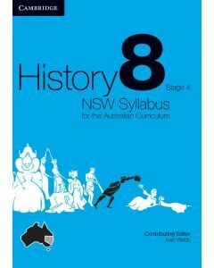 History: NSW Syllabus for the Australian Curriculum Year 8 Print & Digital