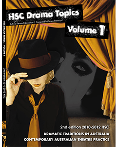 HSC Drama Topics Volume 1 2nd edition 2010-2012 HSC