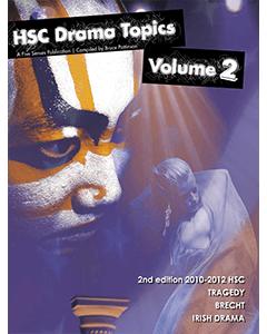 HSC Drama Topics Volume 2 2nd edition 2010-2012 HSC
