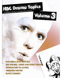 HSC Drama Topics Volume 3 2nd edition 2010-2012 HSC