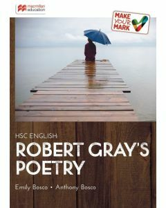 Make Your Mark HSC English: Robert Gray's Poetry