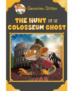 Geronimo Stilton: The Hunt for the Colosseum Ghost