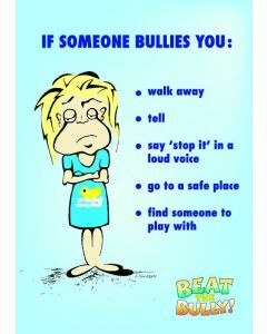 Beat the Bully A3 Poster 3. If someone bullies you