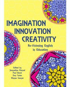 Imagination, Innovation, Creativity
