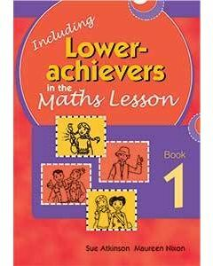 Inc. Lower Achievers in the Maths Classroom Book 1