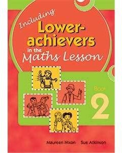 Inc. Lower Achievers in the Maths Classroom Book 2