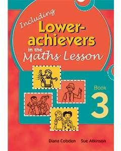Inc. Lower Achievers in the Maths Classroom Book 3
