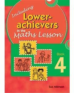 Inc. Lower Achievers in the Maths Classroom Book 4
