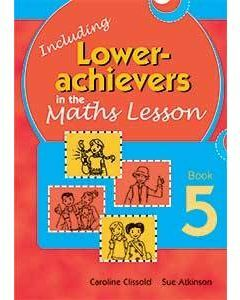 Inc. Lower Achievers in the Maths Classroom Book 5