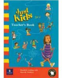 Just Kids Set 1 : Teacher's Book