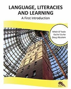 Language, Literacies and Learning: A First Introduction