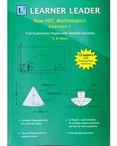 Learner Leader: New HSC Mathematics Extension 1 - Trial Examination Papers with Detailed Solutions