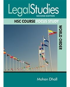 Legal Studies HSC Course: Focus Study World Order 2nd Edition