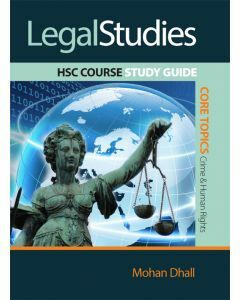 Legal Studies HSC Course: Study Guide - Core Topics: Crime and Human Rights