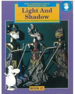 What a Wonderful World! Introductory Level Book 21: Light and Shadow