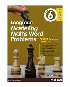 Longman Mastering Maths Word Problems Primary 6