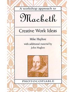 Macbeth Creative Activities: Shakespeare Workshop
