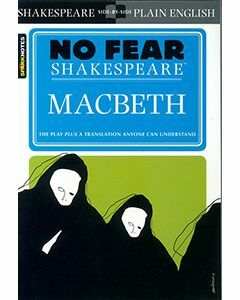 Macbeth: No Fear Shakespeare