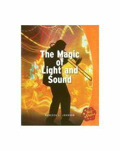The Magic of  Light & Sound Skill 16