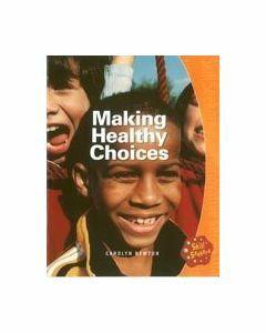 Making Healthy Choices Skill 6
