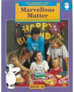 What a Wonderful World! Introductory Level Book 18: Marvellous Matter