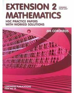 Mathematics Extension 2 Practice papers Plus Worked Solutions (Item no. 31)