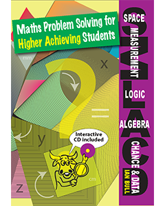 Maths Problem Solving for Higher Achievers: Space, Logic, Algebra, Chance and Data