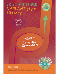 Maximizing Test Results NAPLAN *Style Literacy Quick Skills Tests Yr 7 Language Conventions