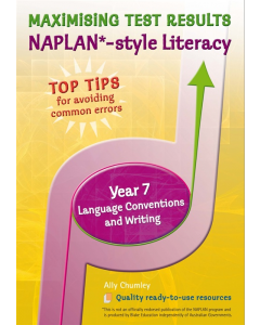 Maximizing Test Results NAPLAN * Style Literacy Language Conventions & Writing Yr 7