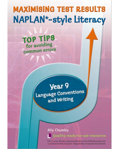 Maximizing Test Results NAPLAN * Style Literacy Language Conventions & Writing Yr 9