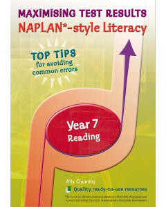 Maximizing Test Results NAPLAN* Style Literacy Year 7 Reading
