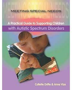 Meeting Special Needs:  Autistic Spectrum Disorders