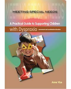 Meeting Special Needs:  Dyspraxia