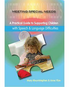 Meeting Special Needs:  Speech & Language Difficulties