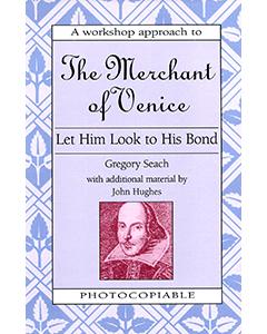 The Merchant of Venice: Shakespeare Workshop