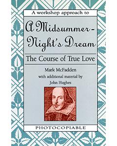 A Midsummer Night's Dream: Shakespeare Workshop
