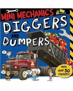 Mini Mechanics: Diggers and Dumpers