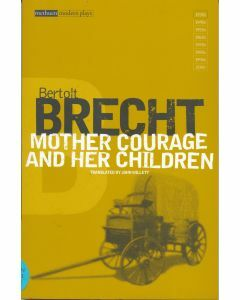 Mother Courage And Her Children: Modern Plays