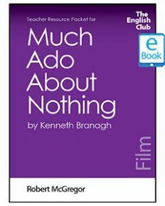 Much Ado About Nothing: English Club Teacher Resource Packet ebook