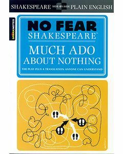 Much Ado About Nothing: No Fear Shakespeare