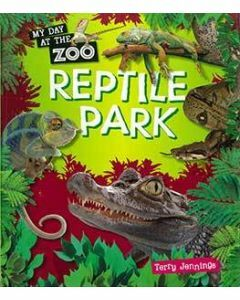 My Day at the Zoo: Reptile Park