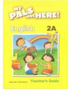My Pals are Here! English Teacher's Guide 2A (International Edition)