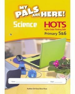 My Pals are Here Science Higher Order Thinking Skills Primary 5 and 6